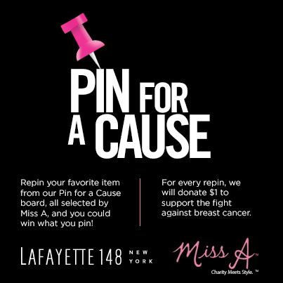 Lafayette 148 New York & Miss A  Pin for A Cause